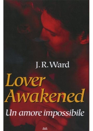Lover awakened. Un amore impossibile - Club degli Editori