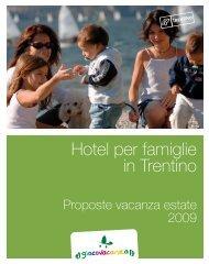 Proposte Vacanza Estate 2009 - Tiscover