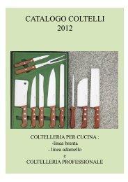 Clicca qui per scaricare il catalogo coltelleria - Arte del Taglio