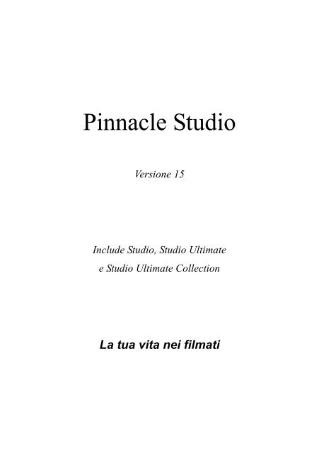 TEMI MONTAGGIO PINNACLE STUDIO 15 SCARICARE
