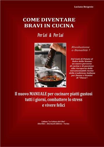 """Cucinare bene è un """"Atto d' Amore"""""""