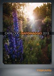 Catalogo GIARDINAGGIO 2013 - Fiskars