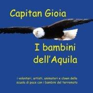 Capitan Gioia, i Bambini dell'Aquila - La SCUOLA di PACE
