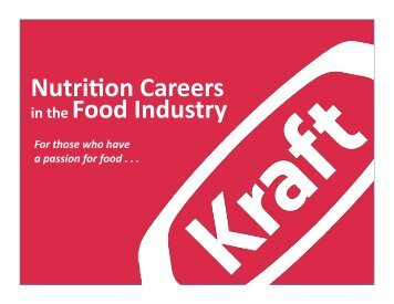 Nutrition Careers in the Food Industry - Kraft Foods