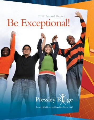 At the heart of all Pressley Ridge programs and services