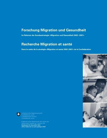 Forschung Migration und Gesundheit im Rah - Bundesamt für ...