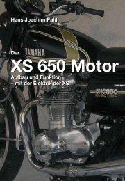 Der XS 650 Motor – Aufbau und Funktion