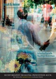 Interkulturelle Suchtprävention - Suchtprävention im Kanton Zürich