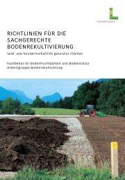 Richtlinien für die sachgerechte Bodenrekultivierung land - und ...