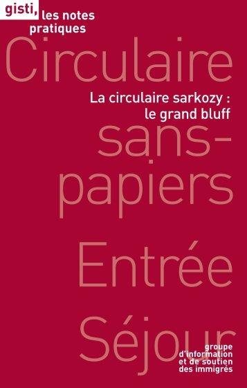 La circulaire Sarkozy : le grand bluff - Gisti