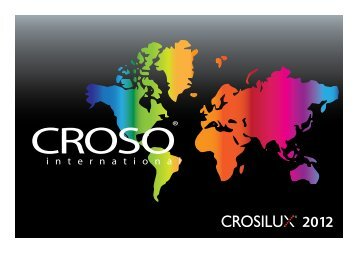 Crosilux 2012.pdf (2,1 MB) - Croso International GmbH
