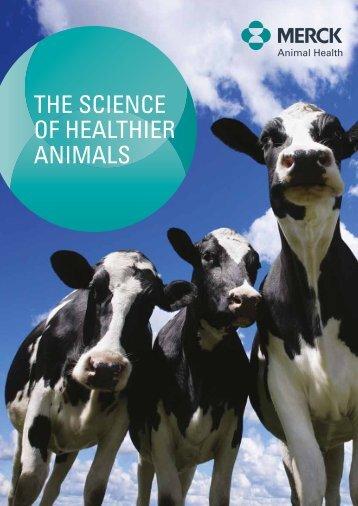 The Science of Healthier Animals - Merck Animal Health