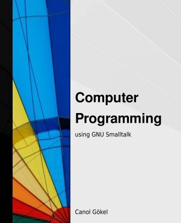 Computer Programming with GNU Smalltalk - Free