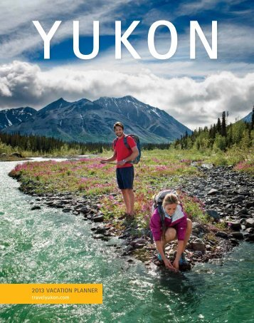 2013 VACATION PLANNER - Travel Yukon