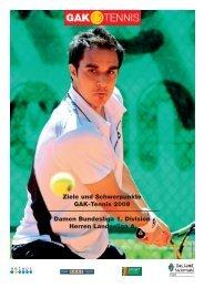 Presseinformation für die Saison 2009 als pdf - GAK-Tennis