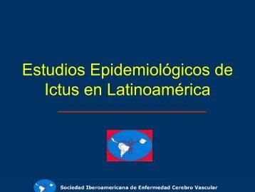 Estudios Epidemiológicos de Ictus en Latinoamérica - siecv