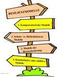 Definition von Resilienz Unter Resilienz versteht man die Fähigkeit ... - Seite 7