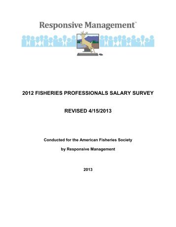 Salary Survey of Fisheries Professionals - American Fisheries Society