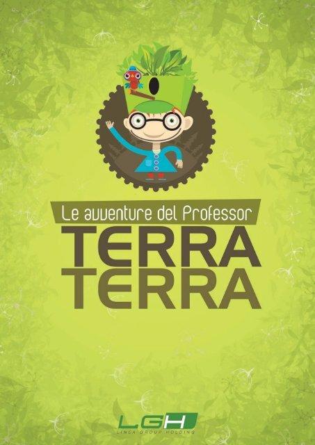 Professor Terra Terra parte 1 - Le avventure del professor Terra ...