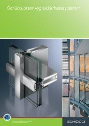 Schüco brann- og sikkerhet - katalog - Aluminium Fasader AS