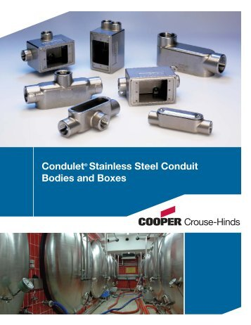 Stainless Steel Conduit Bodies and Boxes - Cooper Crouse-Hinds