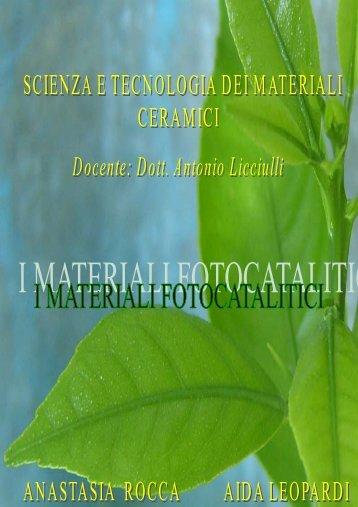 I materiali fotocatalitici - Antonio.licciulli.unile.it