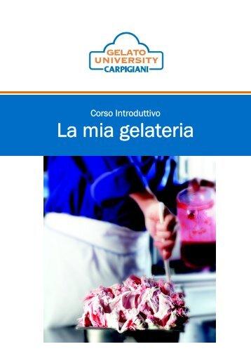 La mia gelateria - Carpigiani Gelato University