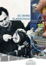 50 Jahre Glasschule - Saint-Gobain Glass