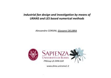Industrial fan design and investigation by means of URANS ... - Cineca