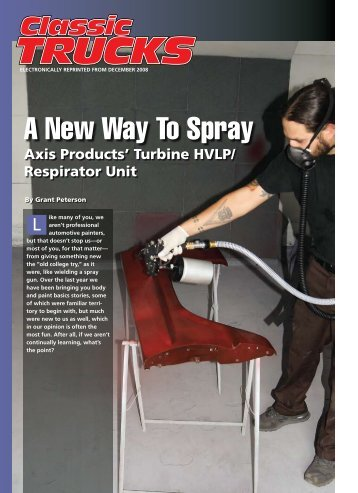 A New Way To Spray - AXIS HVLP System