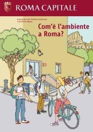 Com'è l'ambiente a Roma? - Comune di Roma