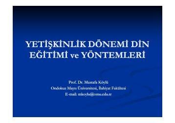 Prof. Dr. Mustafa Köylü, Yetişkinlik Dönemi Din Eğitimi