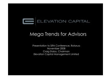 "SIFA Conference: ""Mega Trends"" – November 2008 - Elevation Capital"
