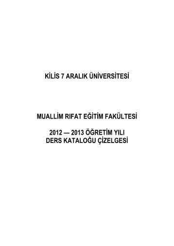 2013 öğretim yılı ders kataloğu çizelges - Muallim Rıfat Eğitim ...