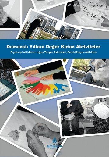 Demanslı Yıllara Değer katan Aktiviteler - İstanbul Büyükşehir ...