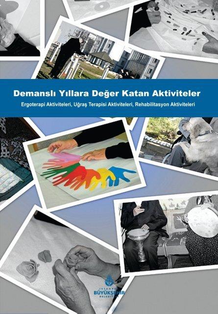 Demansli Yillara Deger Katan Aktiviteler Istanbul Buyuksehir