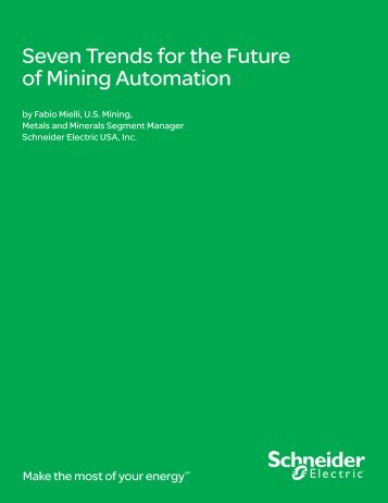 Seven Trends for the Future of Mining Automation - Schneider Electric