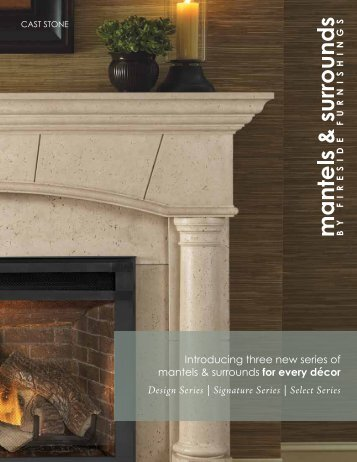 Cast Mantels Brochure - Hearth & Home Technologies