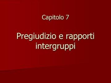 05. Pregiudizio e rapporti intergruppi (pdf, it, 10369 KB, 1/9/13)