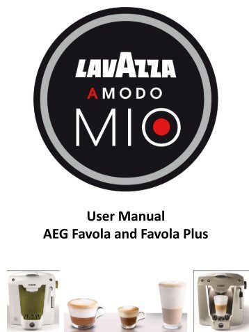 User Manual AEG Favola and Favola Plus - Lavazza Store