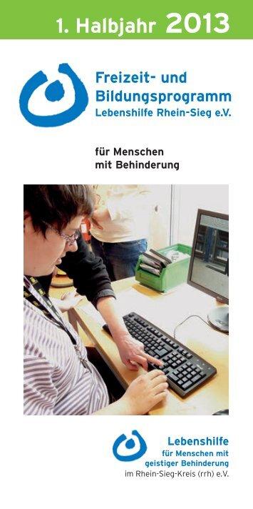 1. Halbjahr 2013 - Lebenshilfe Rhein Sieg