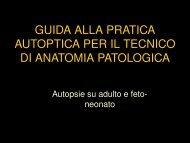 guida alla pratica autoptica per il tecnico di anatomia patologica