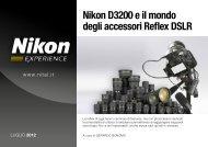 Nikon D3200 e il mondo degli accessori Reflex DSLR - Nital.it