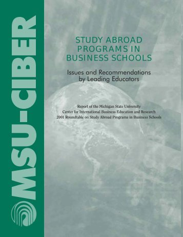 study abroad programs in business schools - MSU-Ciber - Michigan ...