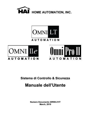 Omni IIe and OmniPro II Owner's Manual - Home Automation, Inc.