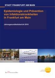 Jahresgesund-heitsbericht 2010 (pdf, 2.3 MB) - Frankfurt am Main