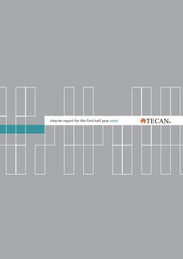 Interim report for the first half year 2007 - Tecan