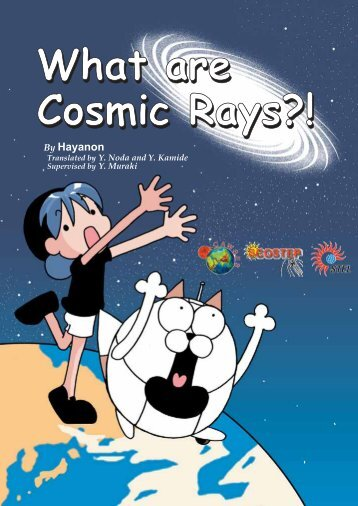 What are Cosmic Rays?! What are Cosmic Rays?! - Arvind Gupta