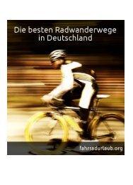 Das Ebook über die besten Radwanderwege hier ... - Fahrradurlaub