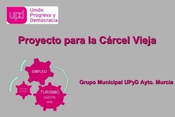 Proyecto-de-UPyD-para-C%C3%A1rcel-Vieja-de-Murcia